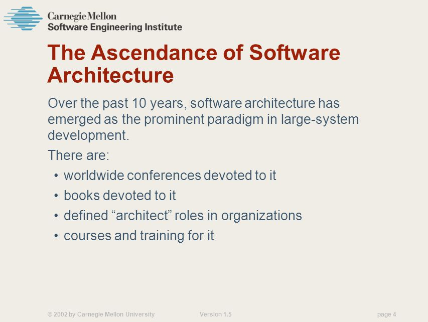 The Ascendance of Software Architecture