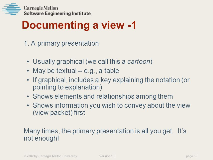 Documenting a view -1 1. A primary presentation