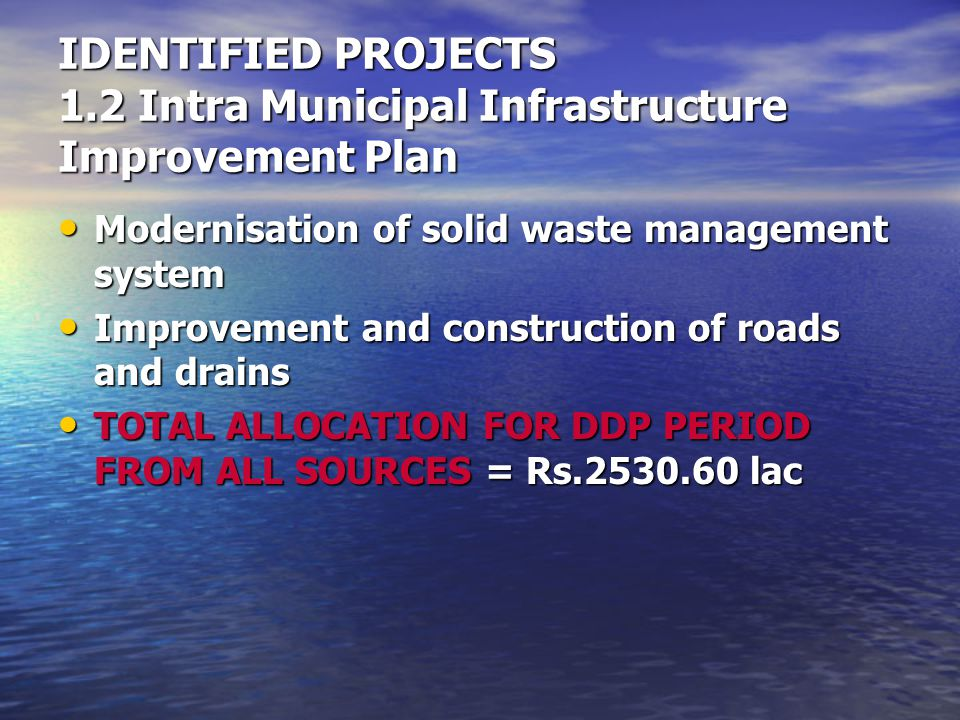 IDENTIFIED PROJECTS 1.2 Intra Municipal Infrastructure Improvement Plan