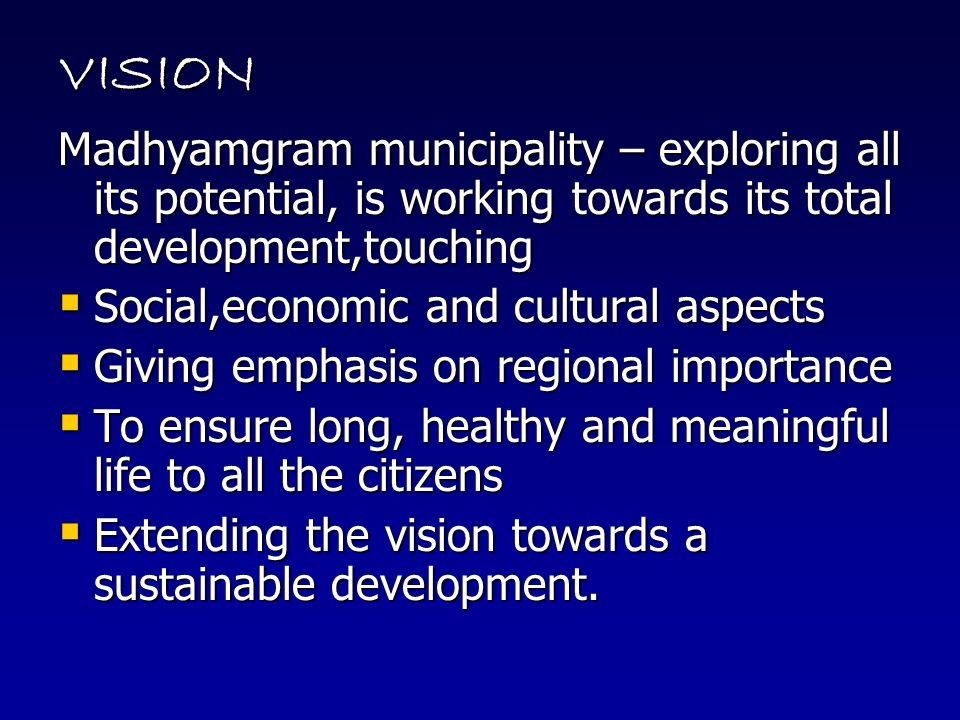 VISION Madhyamgram municipality – exploring all its potential, is working towards its total development,touching.