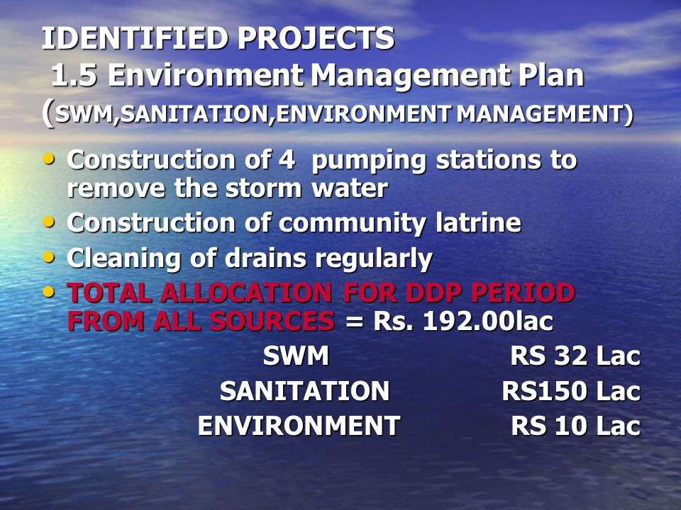 IDENTIFIED PROJECTS 1.5 Environment Management Plan (SWM,SANITATION,ENVIRONMENT MANAGEMENT)