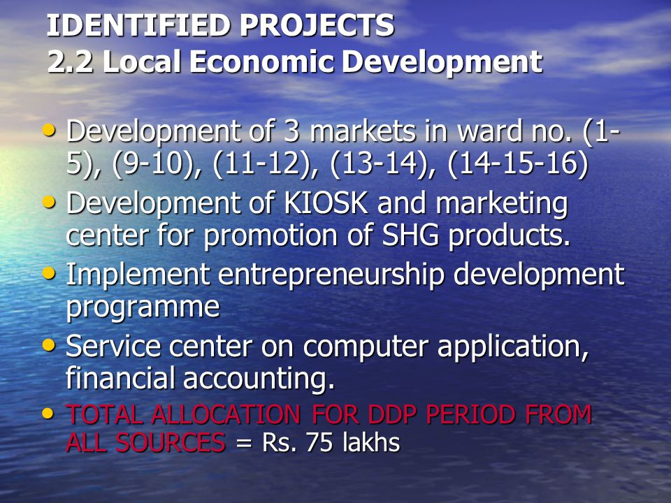 IDENTIFIED PROJECTS 2.2 Local Economic Development