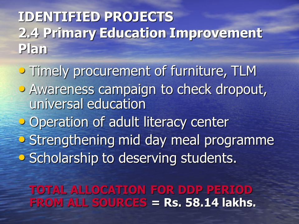 IDENTIFIED PROJECTS 2.4 Primary Education Improvement Plan