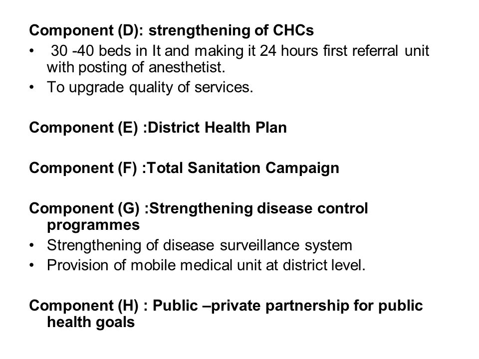 Component (D): strengthening of CHCs