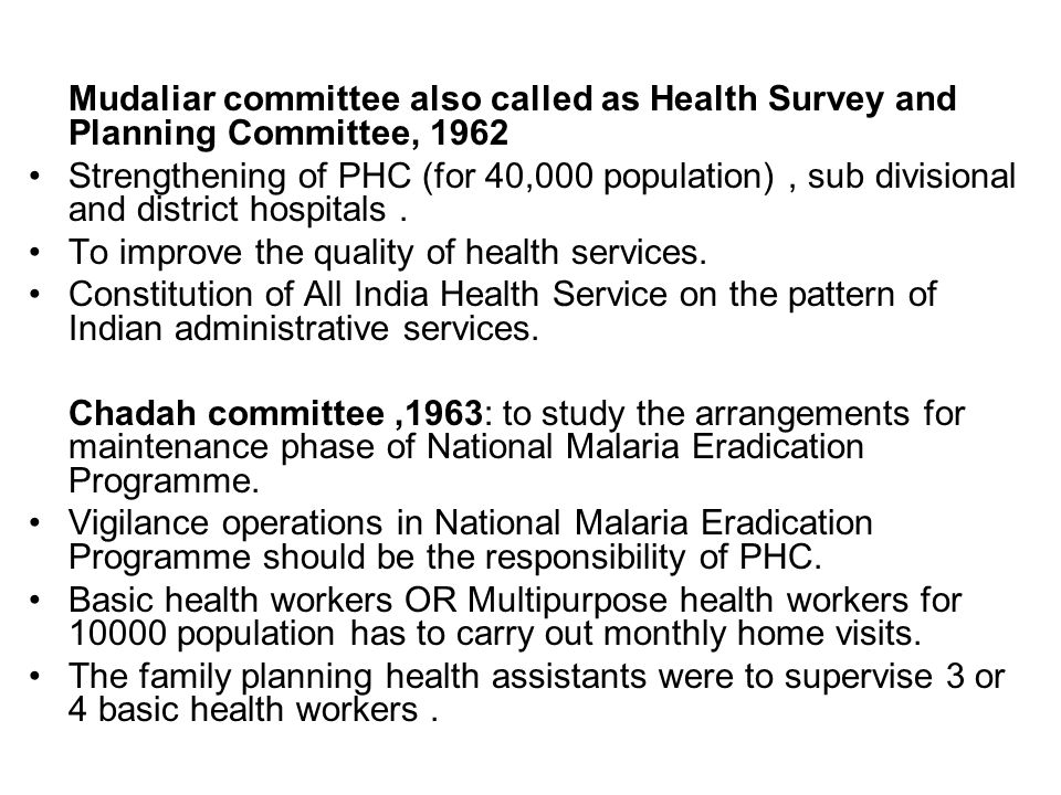 Mudaliar committee also called as Health Survey and Planning Committee, 1962
