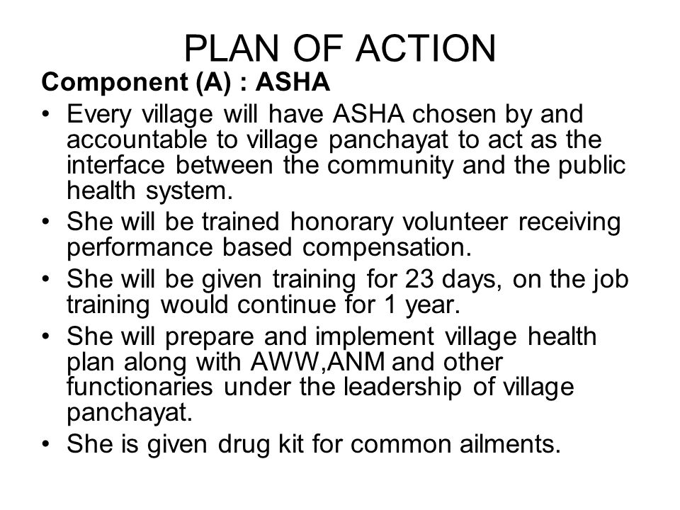 PLAN OF ACTION Component (A) : ASHA