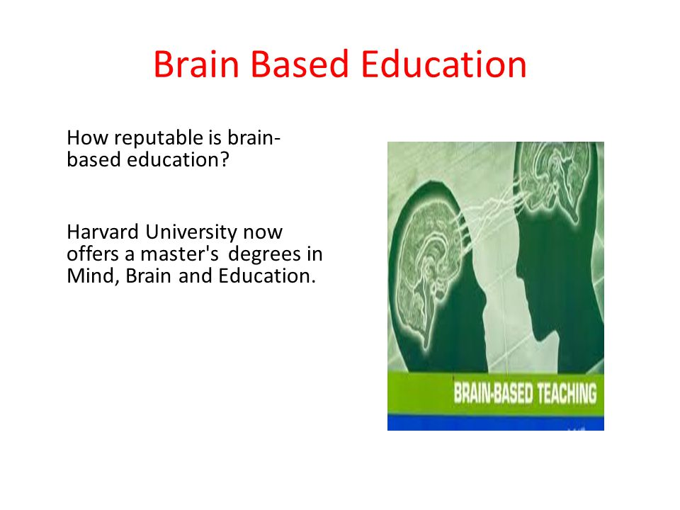Brain Based Education How reputable is brain-based education