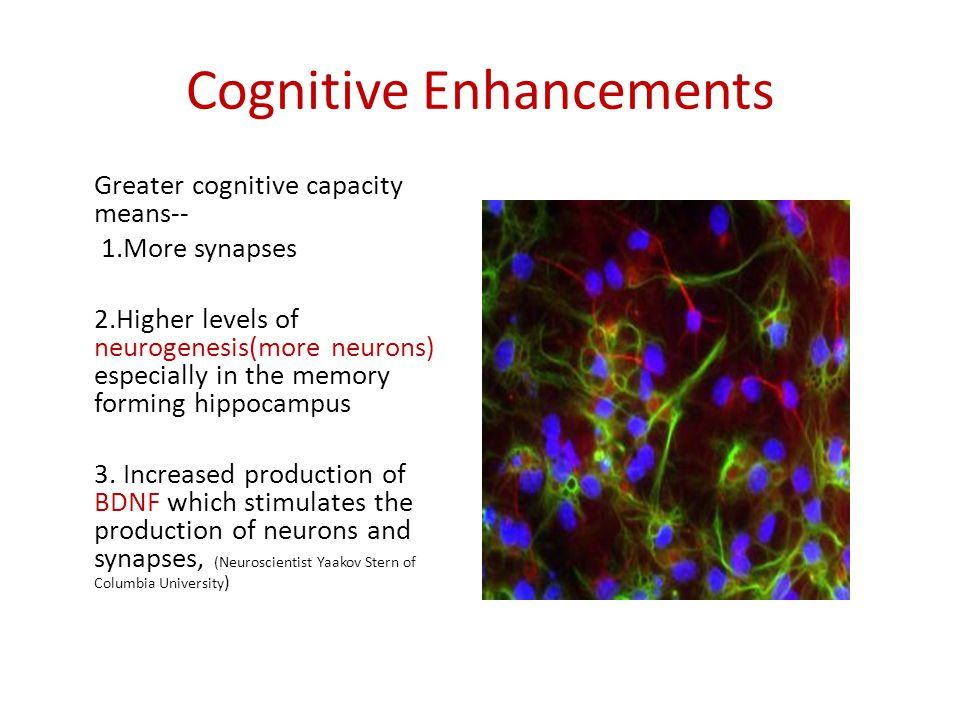 Cognitive Enhancements