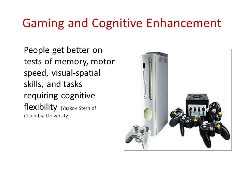 Gaming and Cognitive Enhancement
