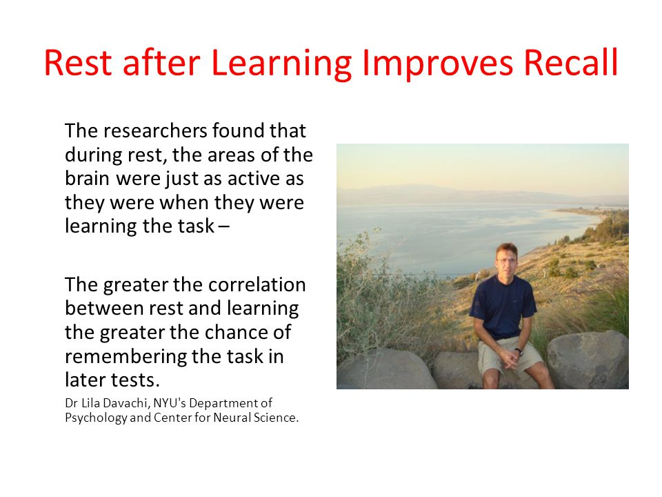 Rest after Learning Improves Recall