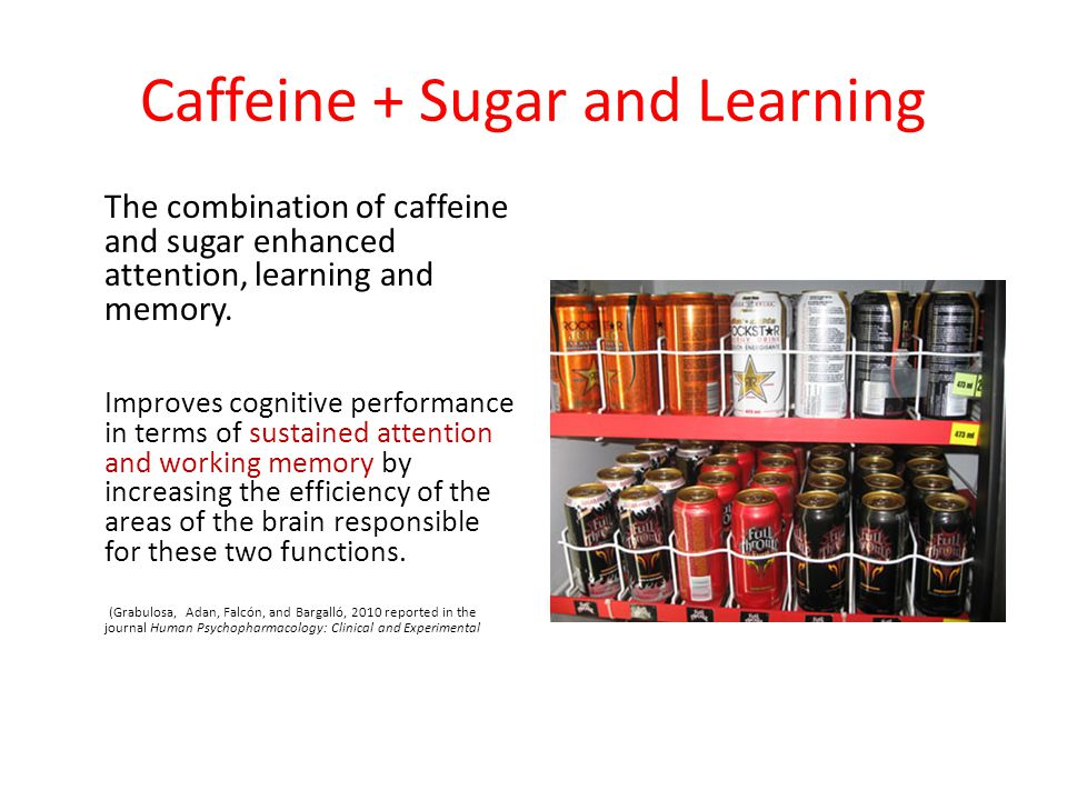 Caffeine + Sugar and Learning