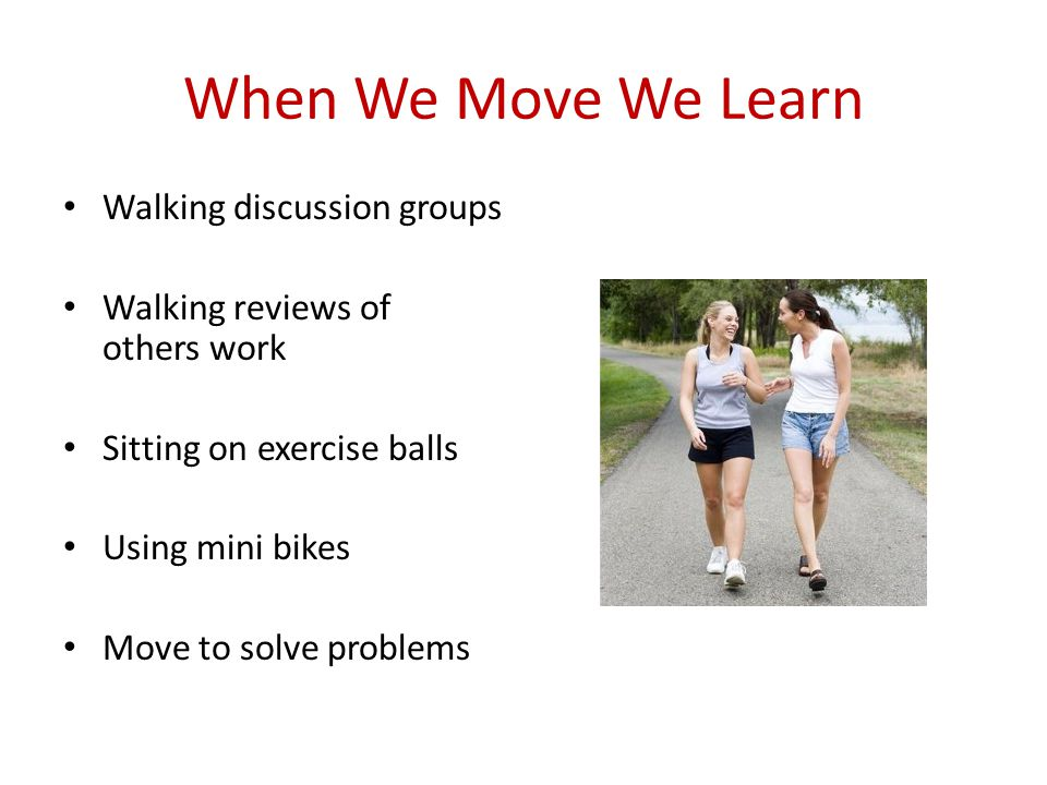 When We Move We Learn Walking discussion groups