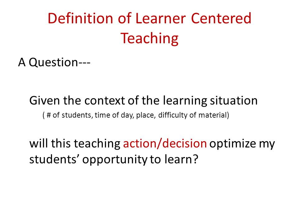 Definition of Learner Centered Teaching