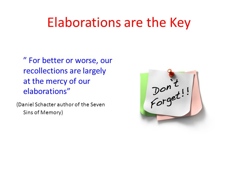 Elaborations are the Key