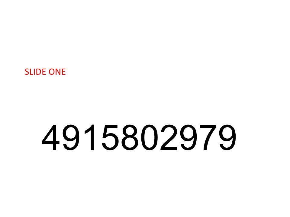 SLIDE ONE 4915802979