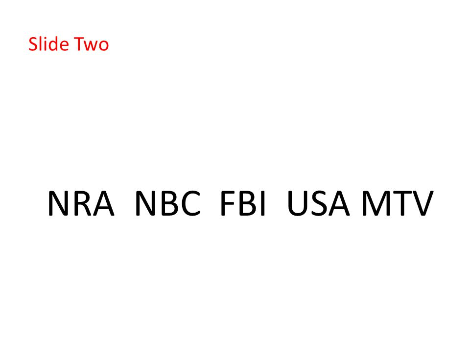 Slide Two NRA NBC FBI USA MTV