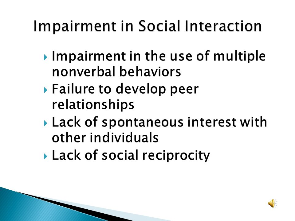 Impairment in Social Interaction