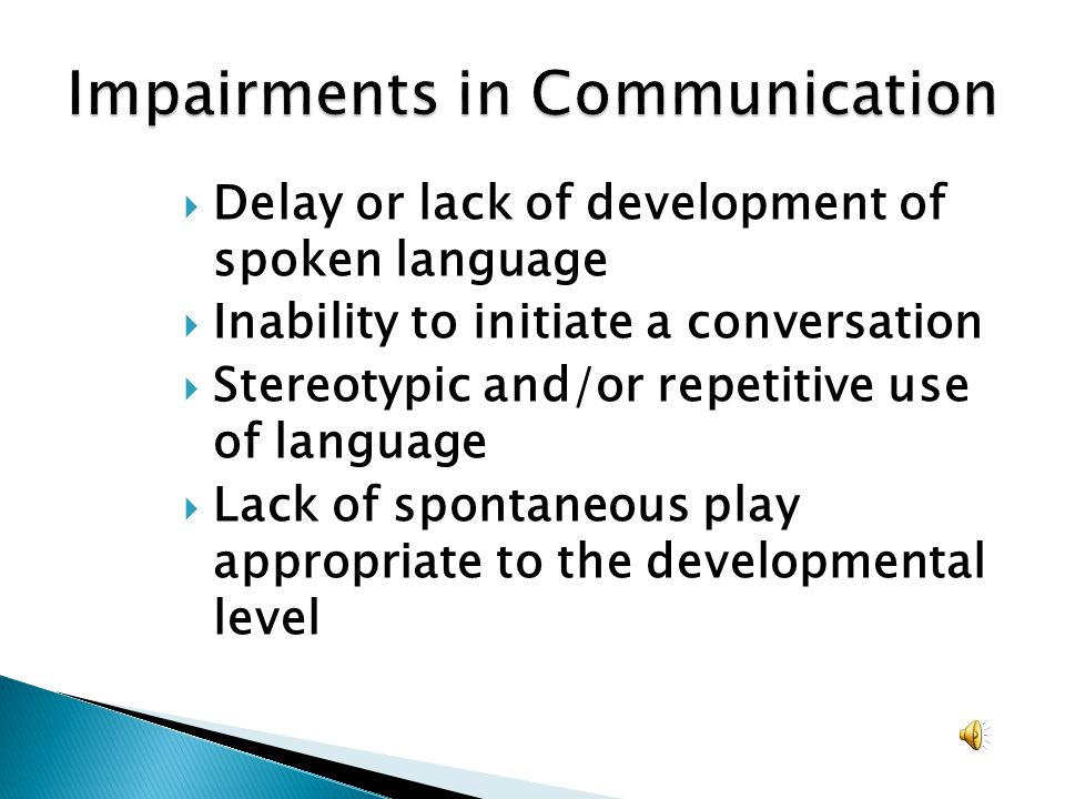 Impairments in Communication