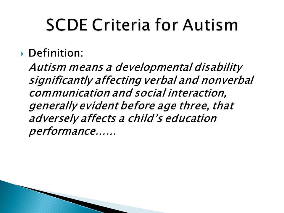 SCDE Criteria for Autism