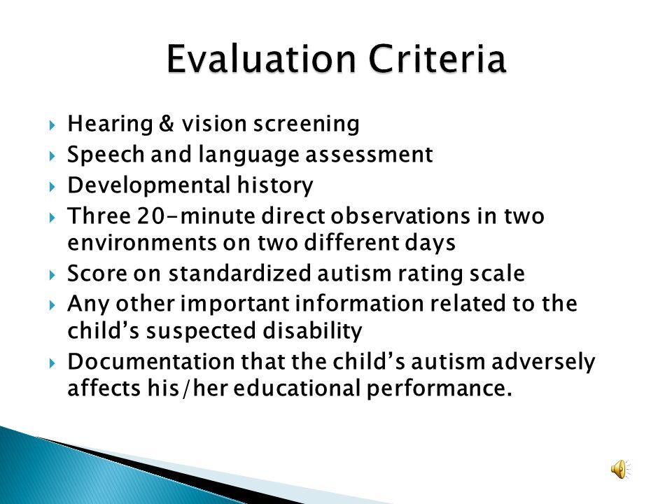 Evaluation Criteria Hearing & vision screening