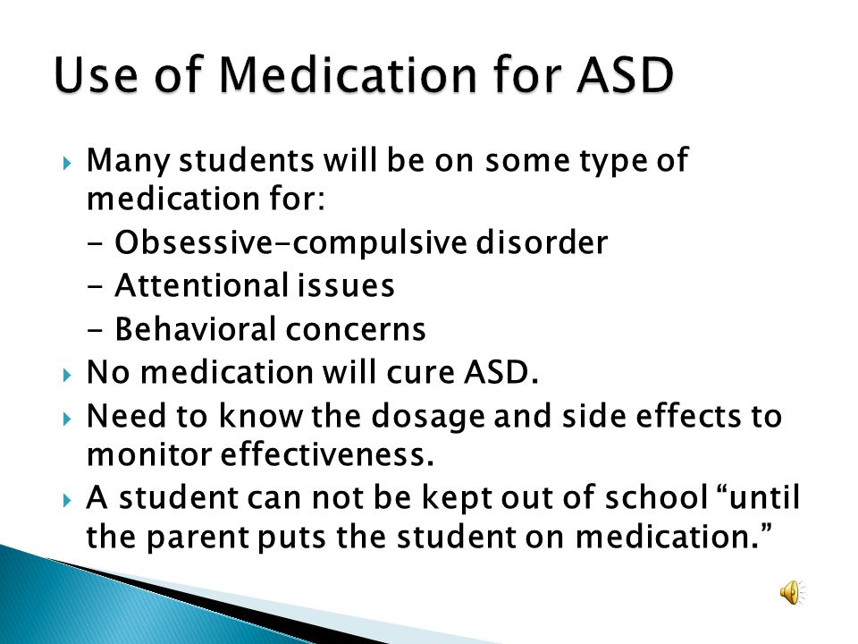 Use of Medication for ASD