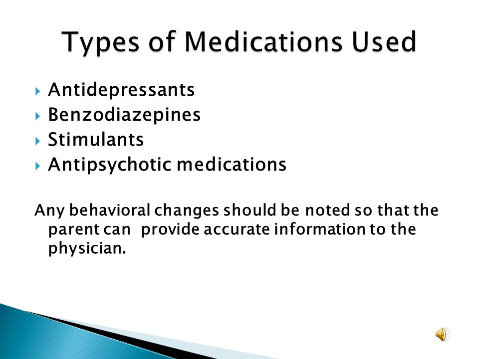 Types of Medications Used