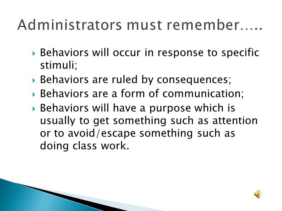 Administrators must remember…..