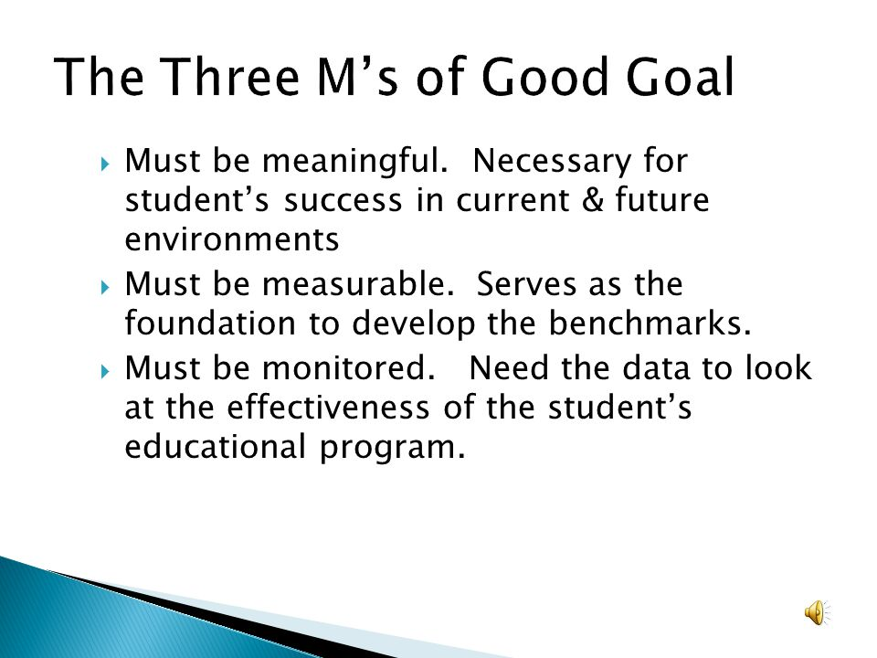 The Three M's of Good Goal