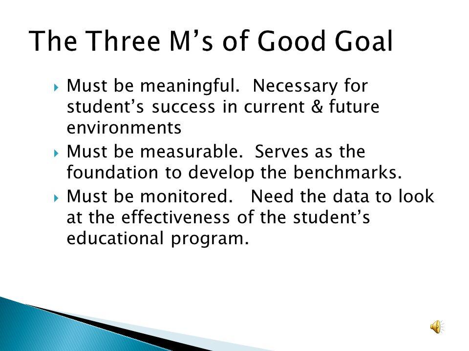 The Three M's of Good Goal
