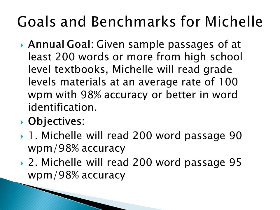 Goals and Benchmarks for Michelle