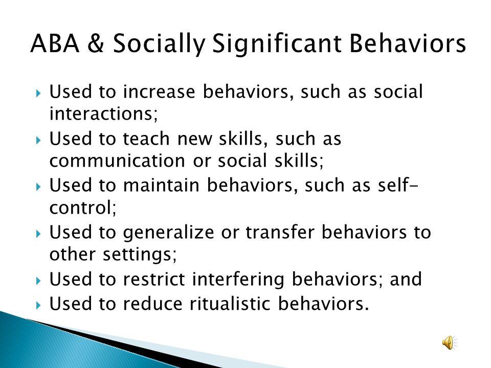 ABA & Socially Significant Behaviors