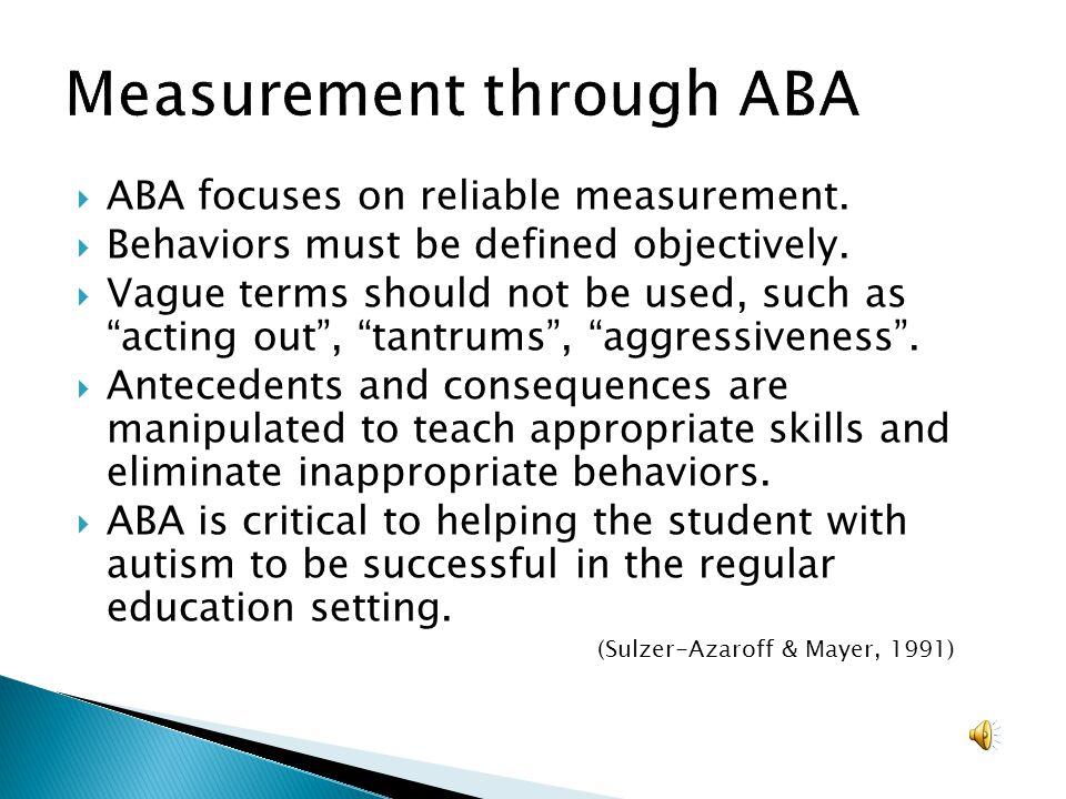 Measurement through ABA