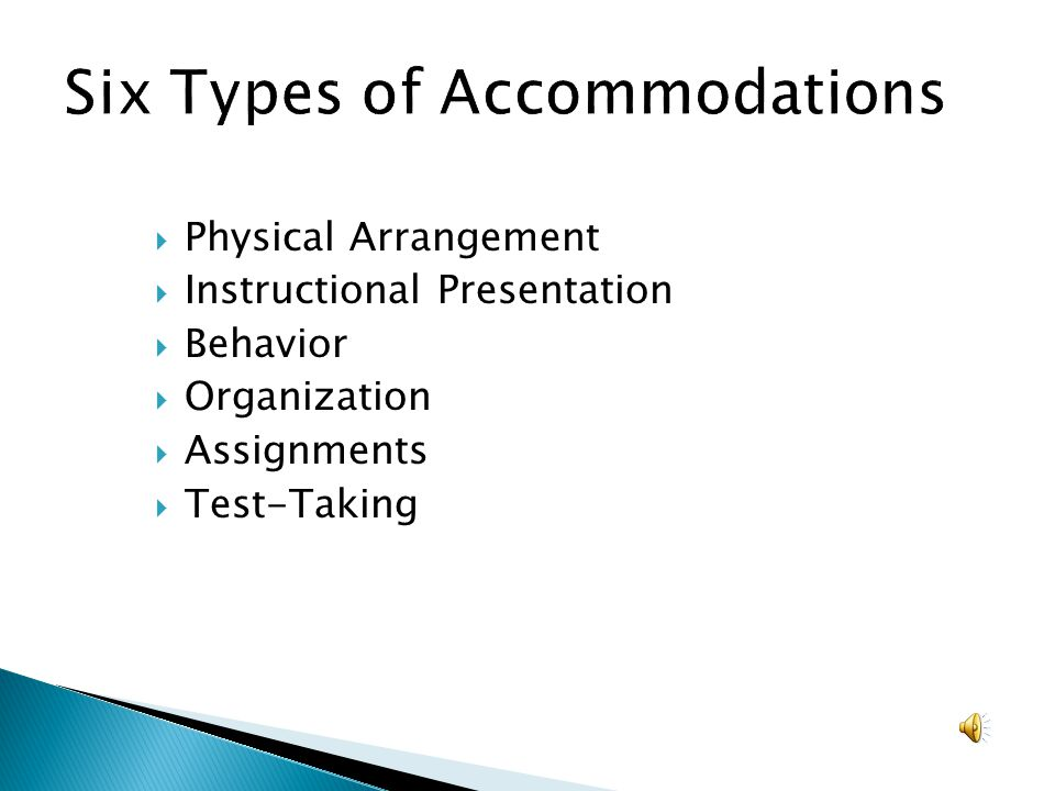 Six Types of Accommodations