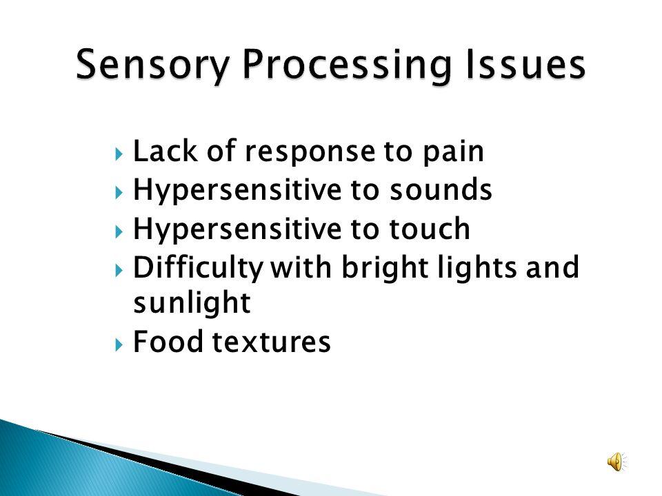 Sensory Processing Issues