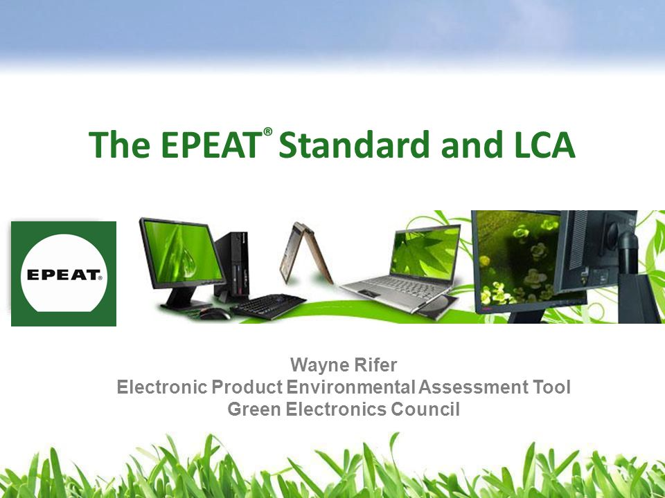 The EPEAT® Standard and LCA