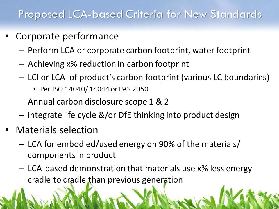 Proposed LCA-based Criteria for New Standards