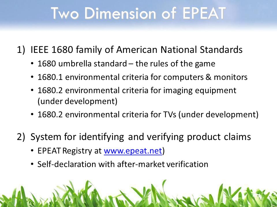 Two Dimension of EPEAT IEEE 1680 family of American National Standards