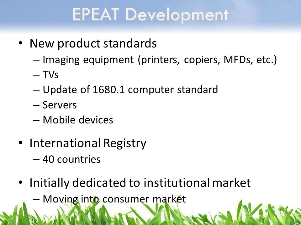 EPEAT Development New product standards International Registry