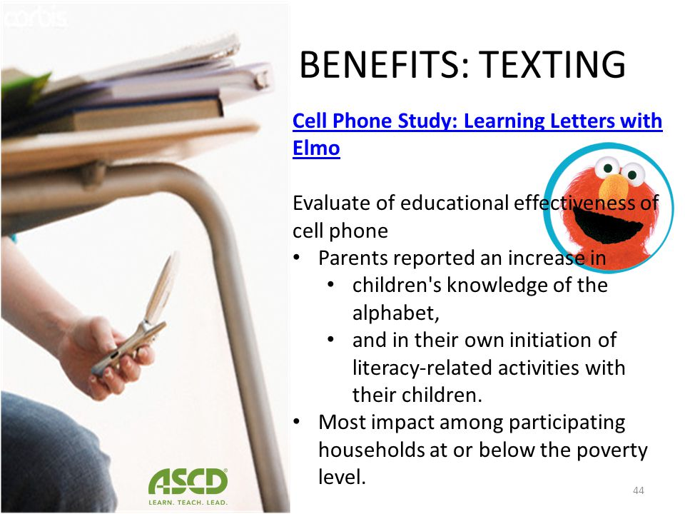 BENEFITS: TEXTING Cell Phone Study: Learning Letters with Elmo