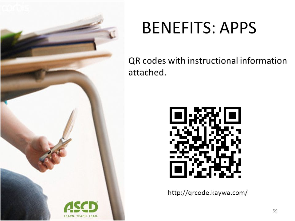 BENEFITS: APPS QR codes with instructional information attached.