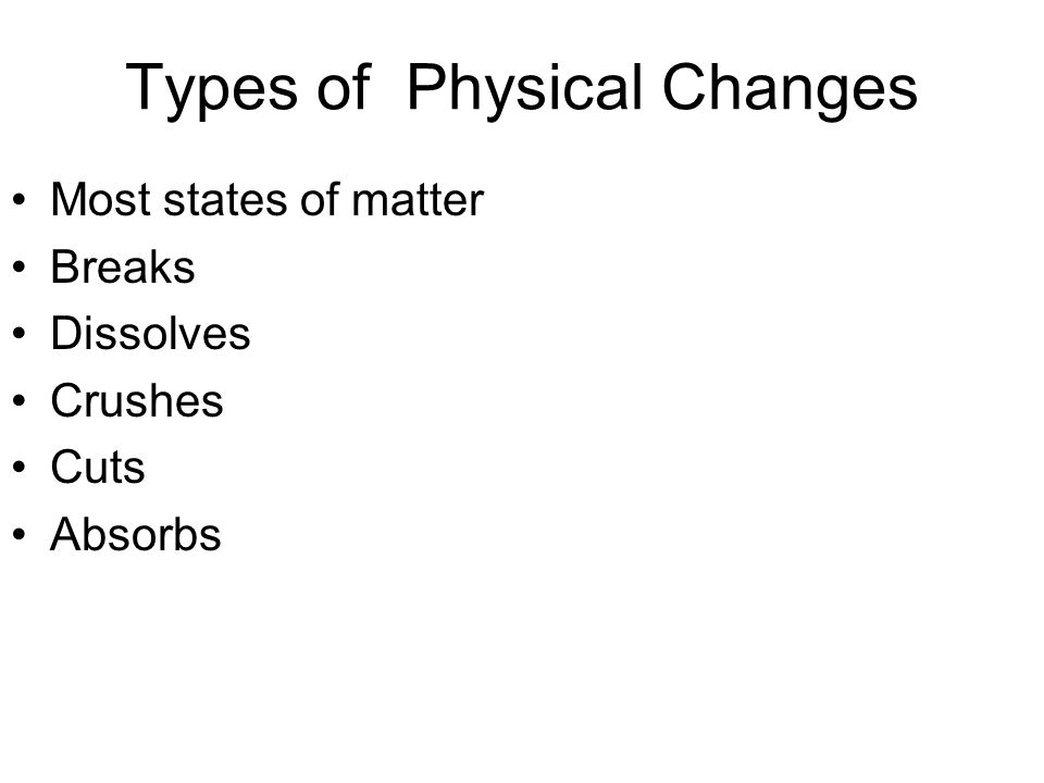 Types of Physical Changes