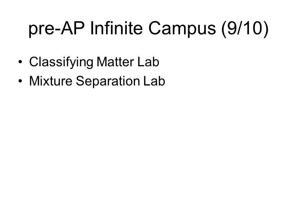 pre-AP Infinite Campus (9/10)