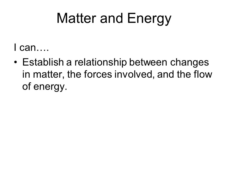 what are the relationship between matter and energy