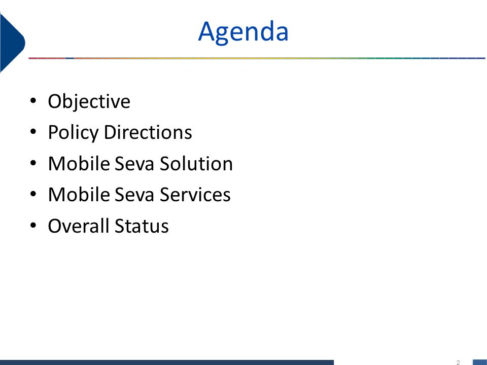 Agenda Objective Policy Directions Mobile Seva Solution