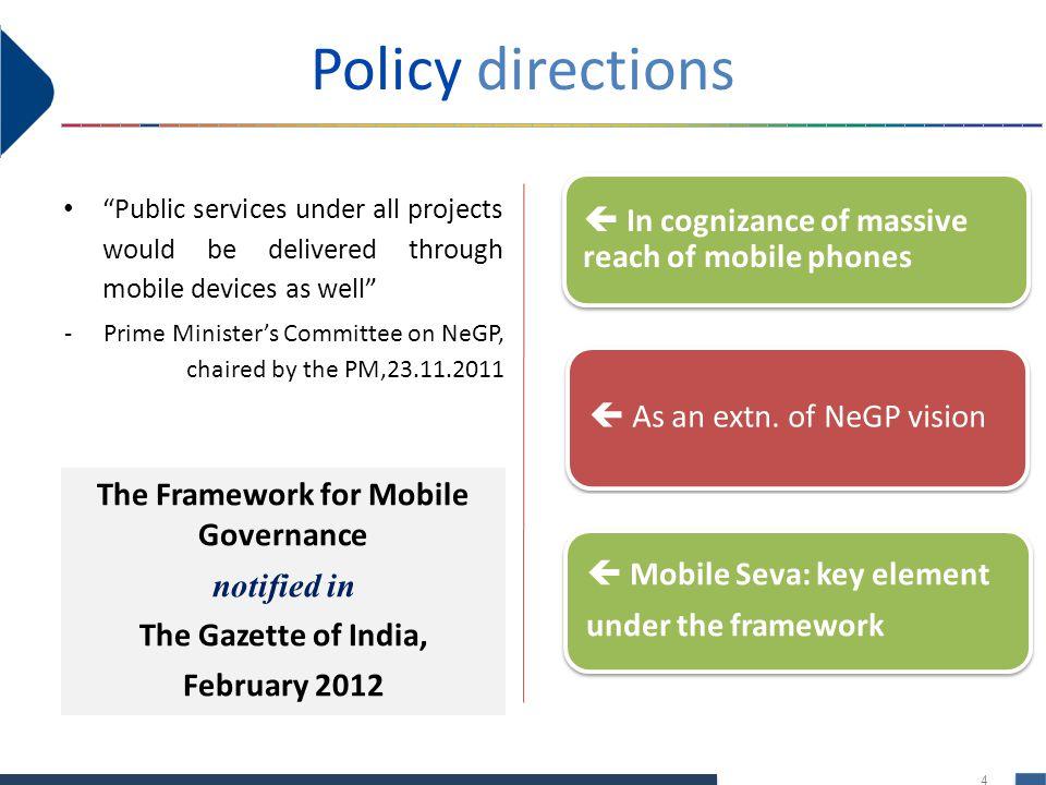 The Framework for Mobile Governance