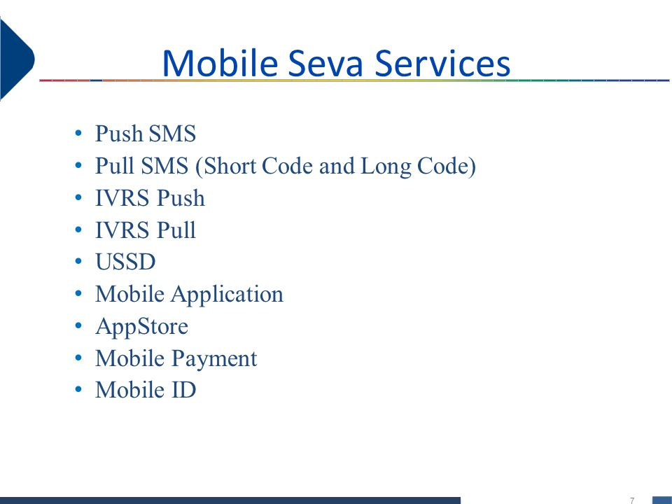 Mobile Seva Services Push SMS Pull SMS (Short Code and Long Code)