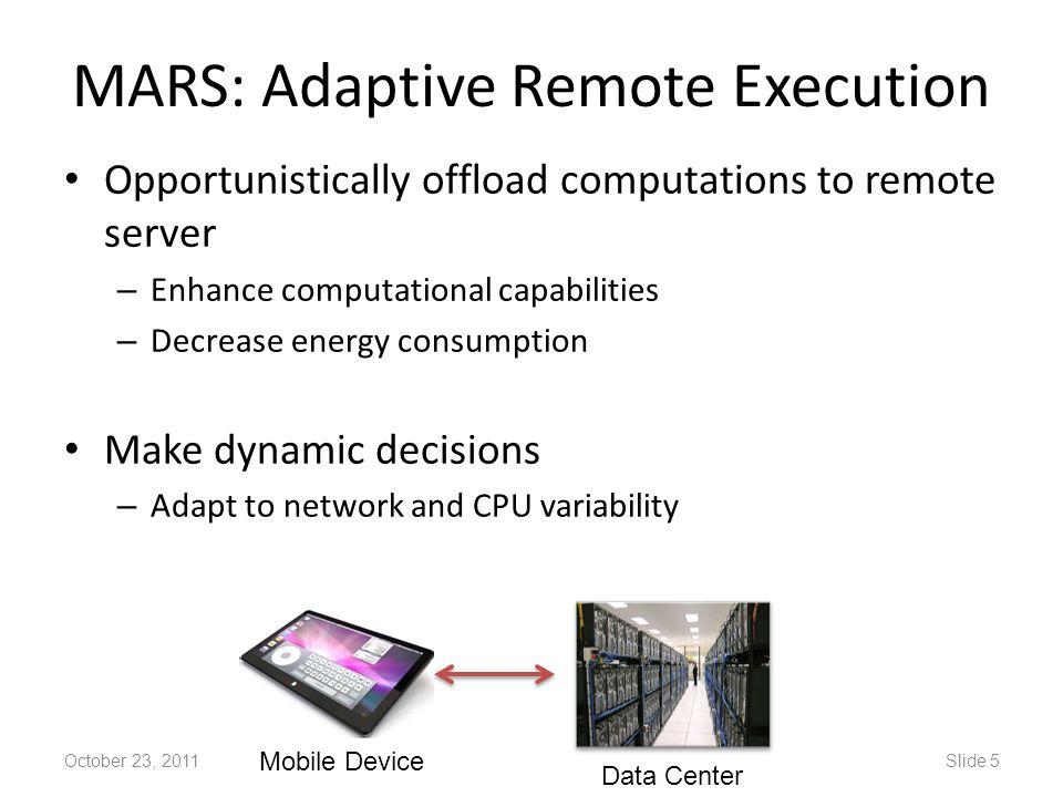 MARS: Adaptive Remote Execution