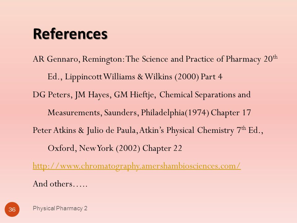Physical Pharmacy 2 4/1/2017. References.
