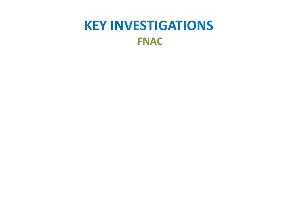 KEY INVESTIGATIONS FNAC