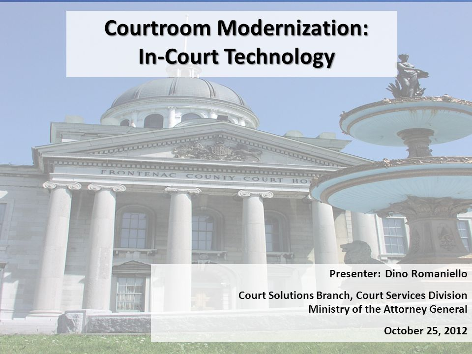 Courtroom Modernization: In-Court Technology